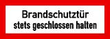 EverGlow Brandschutztür stets geschlossen halten 29,7 x 10,5 cm